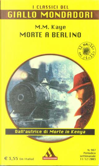 Morte a Berlino by M.M. Kaye
