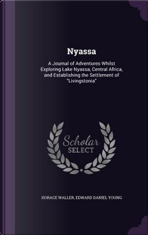 Nyassa by Horace Waller