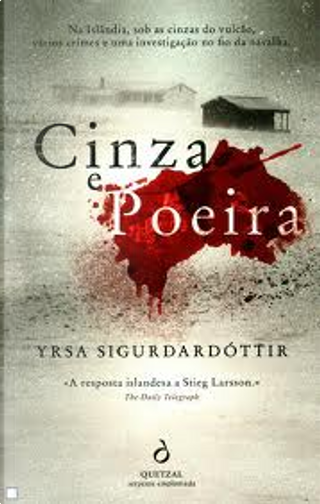 Cinza e Poeira by Yrsa Sigurðardóttir
