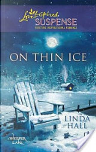 On Thin Ice by Linda Hall