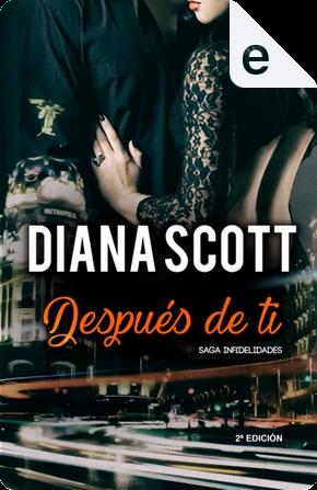 Después de ti by Diana Scott