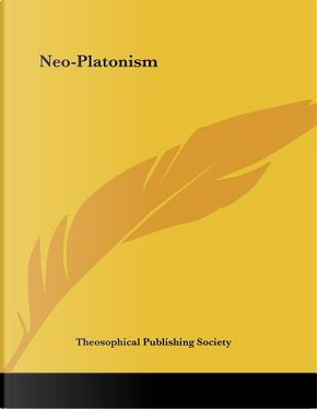 Neo-platonism by Theosophical Publishing Society
