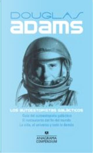 Los autoestopistas galácticos by Douglas Adams