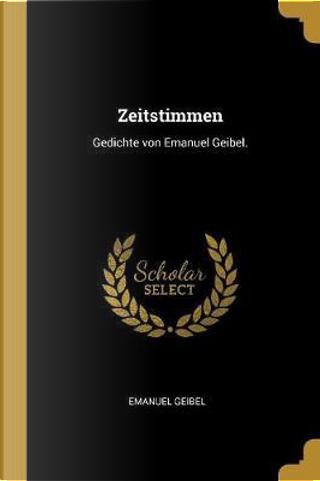 Zeitstimmen by Emanuel Geibel
