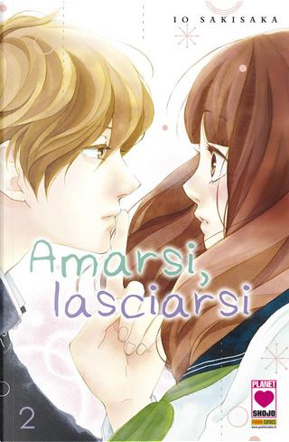 Amarsi, lasciarsi Vol. 2 by Io Sakisaka