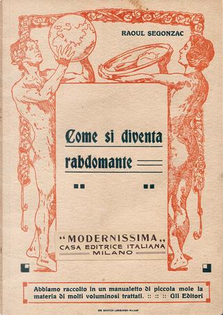 Come si diventa rabdomante by Raoul Segonzac