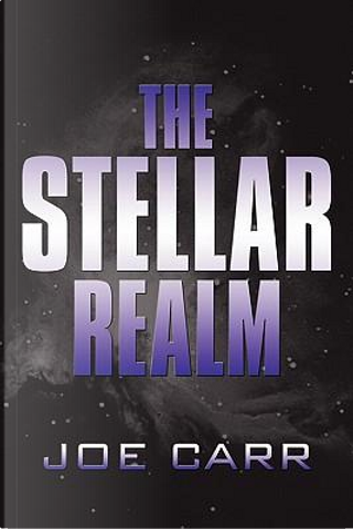 The Stellar Realm by Joe Carr