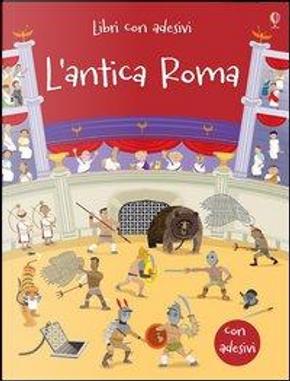 Gli antichi Romani by FIONA WATT
