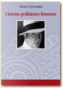 Cinema poliziesco francese by Mauro Gervasini
