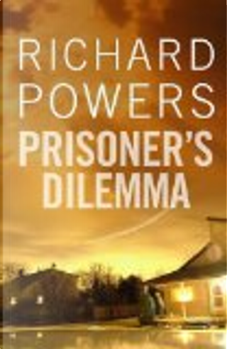 Prisoner's Dilemma by Richard Powers