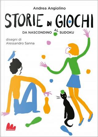 Storie di giochi by Andrea Angiolino