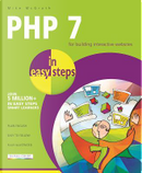 PHP 7 in Easy Steps by Mike Mcgrath