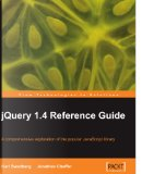 jQuery 1.4 Reference Guide by Jonathan Chaffer, Karl Swedberg