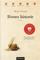 Bienes historie by Maja Lunde
