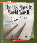 The U.S. Navy in World War II by Peter Benoit