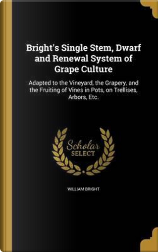 BRIGHTS SINGLE STEM DWARF & RE by William Bright