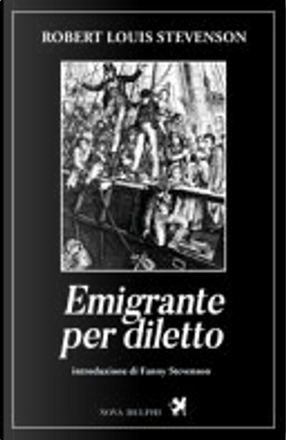 Emigrante per diletto by Robert Louis Stevenson