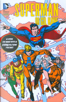 Superman di Gil Kane Vol. 2 by Cary Bates, Joey Cavalieri, Marv Wolfman, Roy Thomas