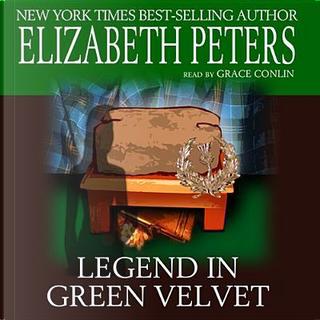 Legend in Green Velvet by Elizabeth Peters