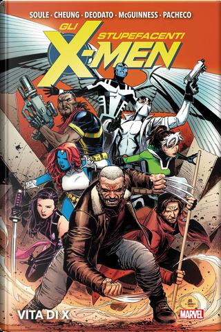 Gli stupefacenti X-Men - Vita di X by