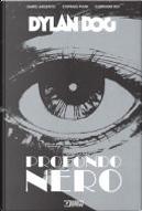 Dylan Dog - Profondo nero by Dario Argento, Stefano Piani