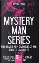 Mystery man series by Kristen Ashley