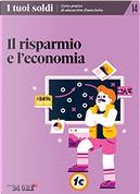 I tuoi soldi - Corso pratico di educazione finanziaria - vol. 14 by Debora Rosciani