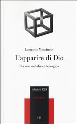 L'apparire di Dio. Per una metafisica teologica by Leonardo Messinese