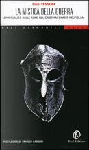 La mistica della guerra by Dag Tessore