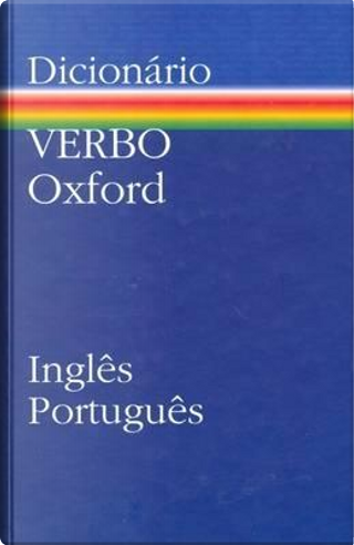 Verbo-Oxford English-Portuguese Dictionary by J.B. Chorao