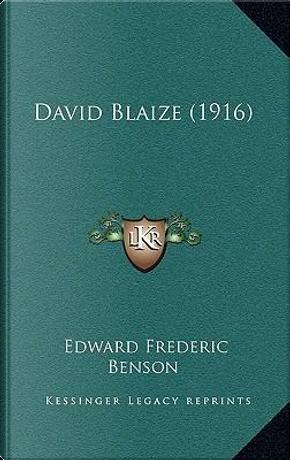 David Blaize (1916) by E. f. Benson