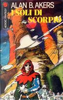 I soli di Scorpio by Alan Burt Akers