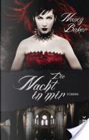 Die Nacht in mir by Nancy Baker
