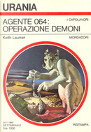 Agente 064: operazione demoni by Keith Laumer, Ray Russell