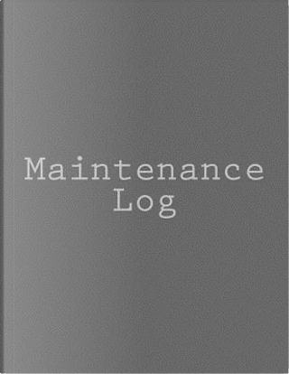 Maintenance Log by Book Design Ltd.
