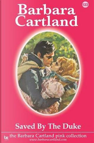 Saved by the Duke by Barbara Cartland