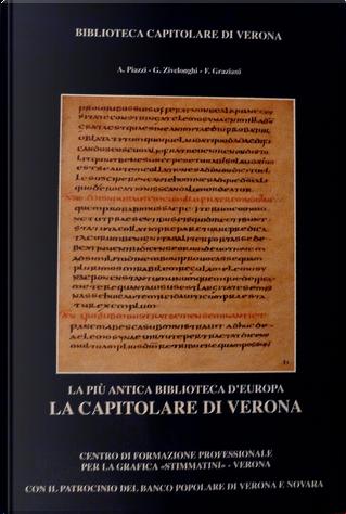 La Capitolare di Verona by Alberto Piazzi, Francesco Graziani, Giuseppe Zivelonghi