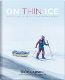 On Thin Ice by Eric Larsen