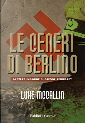 Le ceneri di Berlino by Luke McCallin