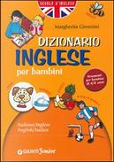 Dizionario di inglese per bambini by Margherita Giromini