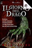 Il giorno del Drago by Mala Spina