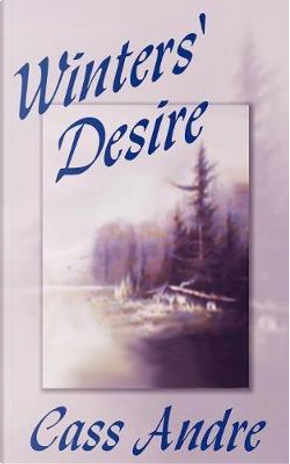 Winters' Desire by Cass Andre