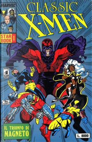 Classic X-Men: Il trionfo di Magneto by Mary Jo Duffy, Chris Claremont, John Byrne, John Bolton, Kieron Dwyer