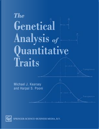 Genetical Analysis of Quantitative Traits by Michael J. Kearsey