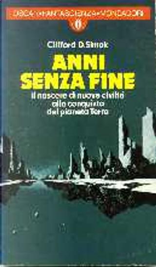 Anni senza fine by Clifford D. Simak