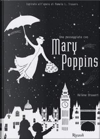 Una passeggiata con Mary Poppins by Hélène Druvert