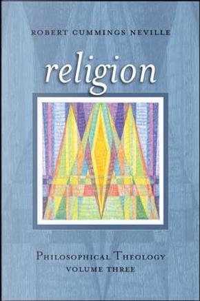 Religion by Robert Cummings Neville