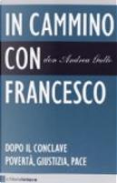 In cammino con Francesco by Andrea Gallo