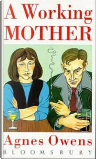 Working Mother by Agnes Owens
