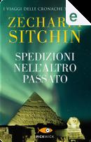 Spedizioni nell'altro passato by Zecharia Sitchin